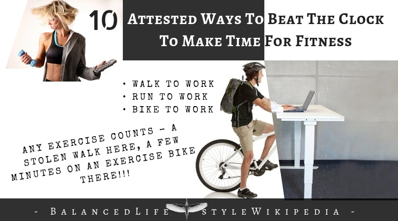 10 Attested Ways To Beat The Clock To Make Time For Fitness