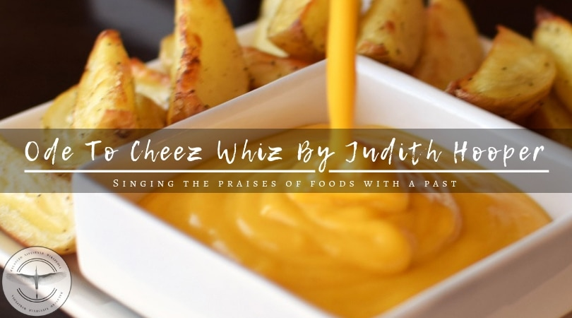 Ode To Cheez Whiz By Judith Hooper