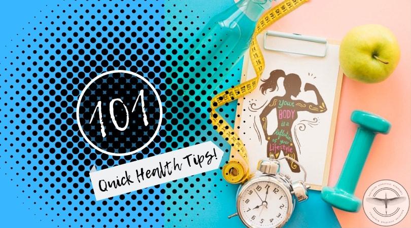 101 quick health tips