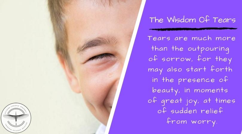 The Wisdom of Tears