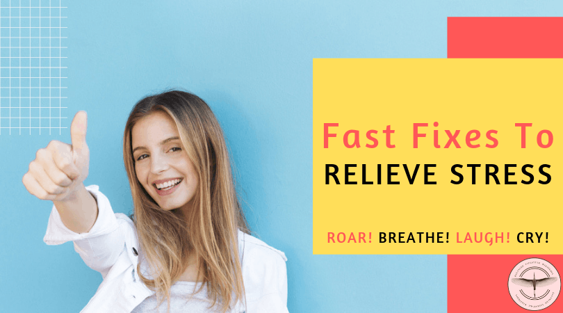 fast fixes to relieve stress
